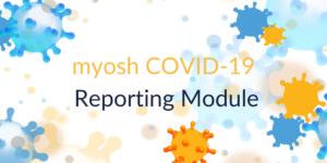 COVID 19 Reporting Module
